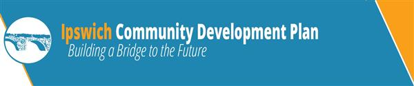 Click Here: Ipswich Community Development Plan Survey