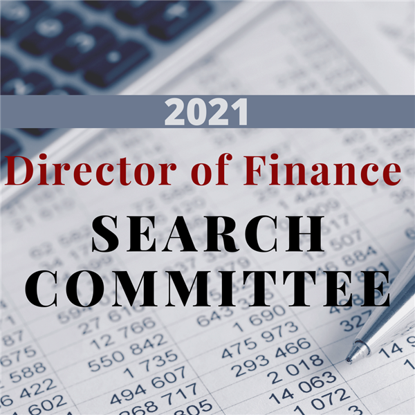 Director of Finance Search Committee Updates