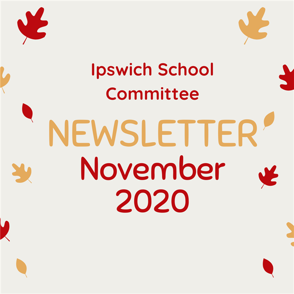 Ipswich School Committee Newsletter- November 2020